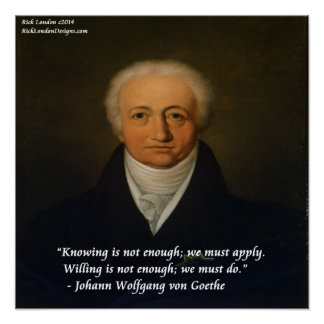 Von Goethe We Must Do Quote Poster
