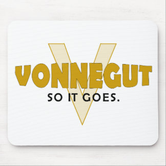 Vonnegut So It Goes Mouse Pad