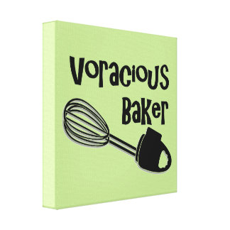Voracious Baker - Funny Kitchen Signs Canvas Print