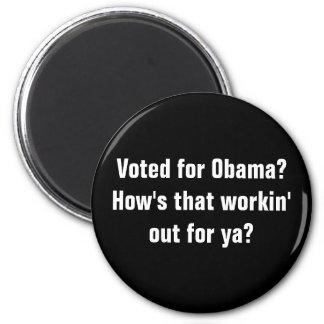 ¿Votado por Obama ¿Cómo está ese workin hacia fue Imán De Nevera