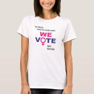 ¡Votamos!  Camiseta de las derechas de las mujeres