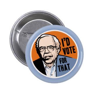 Votaría por ése pin redondo 5 cm