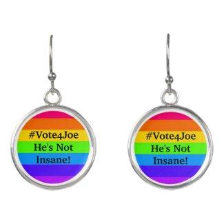 #Vote4Joe He's Not Insane! Earrings