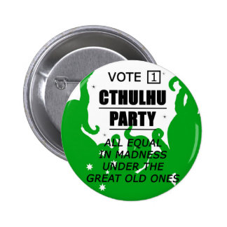 VOTE 1 CTHULHU PARTY BUTTON