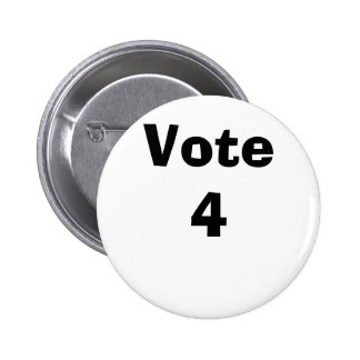 Vote 4 2 inch round button