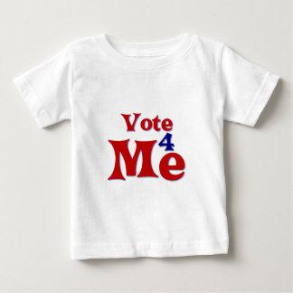 Vote 4 Me Baby T-Shirt