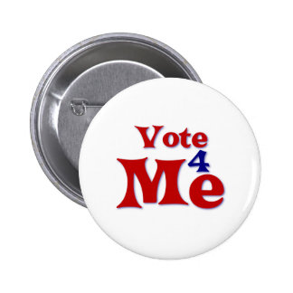 Vote 4 Me 2 Inch Round Button