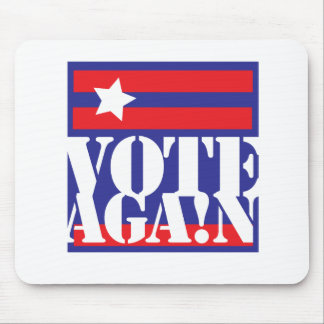 VOTE AGAIN MOUSE PAD