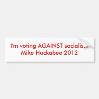 vote against socialism bumper sticker