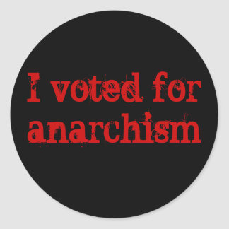 Vote Anarchism Classic Round Sticker