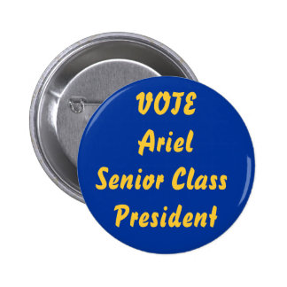 VOTE ArielSenior Class President Pinback Button