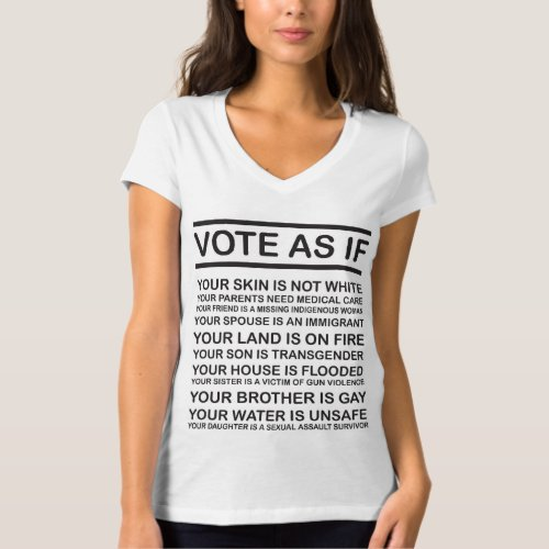 Vote As If T_Shirt