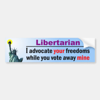 Vote Away My Freedoms Bumper Stickers