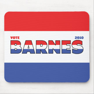 Vote Barnes 2010 Elections Red White and Blue Mouse Pad