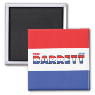 Vote Barrett 2010 Elections Red White and Blue 2 Inch Square Magnet