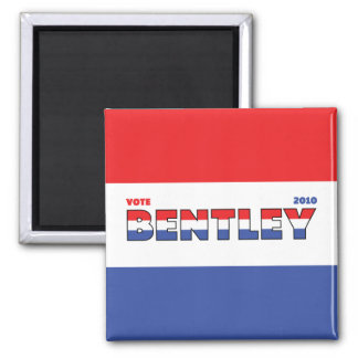 Vote Bentley 2010 Elections Red White and Blue Refrigerator Magnets
