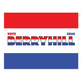 Vote Berryhill 2010 Elections Red White and Blue Postcard