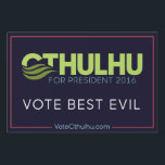 "Vote Best Evil Cthulhu for President &#39;16 Sign<br><div class=""desc"">Don&#39;t settle for the lesser evils!  Vote for the Best Evil with this Cthulhu for President 2016 yard sign.</div>"