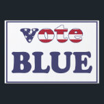 """Vote Blue - American Flag Typography Lawn Sign<br><div class=""""desc"""">ParkLaneII - Political Yard Sign with &#39;Vote Blue&#39; quote in American flag covered typography. Check out this collection for matching items.</div>"""