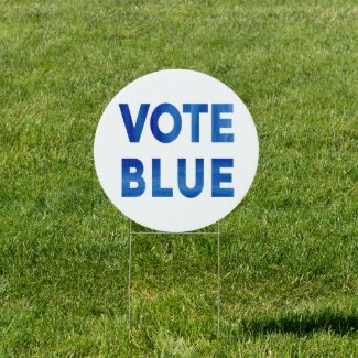 Vote Blue bold watercolor text political election Sign