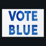 """Vote Blue bold watercolor text political Lawn Sign<br><div class=""""desc"""">Encourage people to vote for liberal democrats in elections with a yard sign with the words &quot;VOTE BLUE&quot; in a bold blue watercolor font on a white background on each side for a modern typography design. To see the design Vote Blue on other items, click the &quot;Rocklawn Arts&quot; collection link...</div>"""