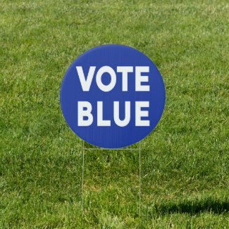 Vote Blue bold white text on blue election Sign