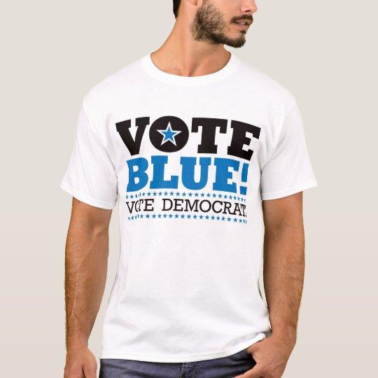 Vote Blue! Vote Democrat! T-Shirt
