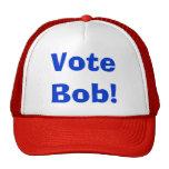 Vote Bob...the hat