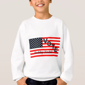 Vote Bobby Jindal for President 2016 Sweatshirt