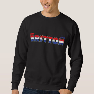 Vote Britton 2010 Elections Red White and Blue Sweatshirt