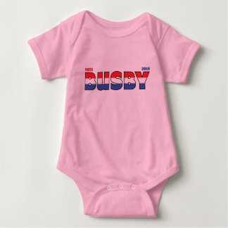 Vote Busby 2010 Elections Red White and Blue Baby Bodysuit