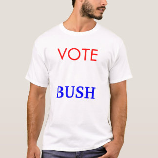 Vote Bush T-Shirt