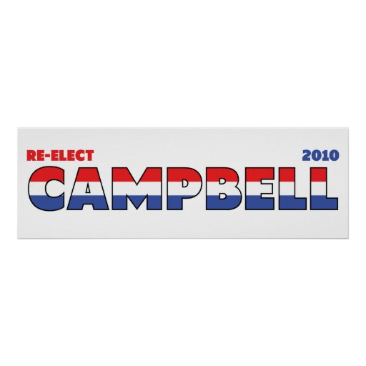 Vote Campbell 2010 Elections Red White and Blue Poster