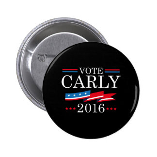 Vote Carly 2016 Pinback Button