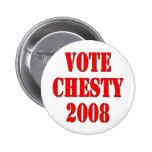Vote Chesty 2008 2 Inch Round Button