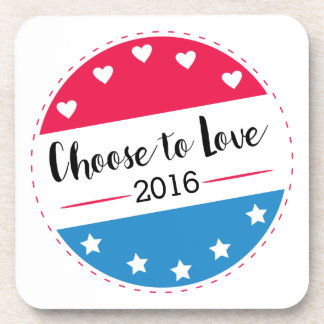 Vote Choose to Love Drink Coaster