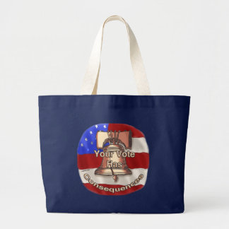 Vote Consequences Large Tote Bag
