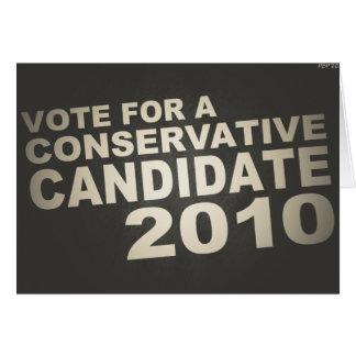 Vote Conservative 2010 Greeting Card