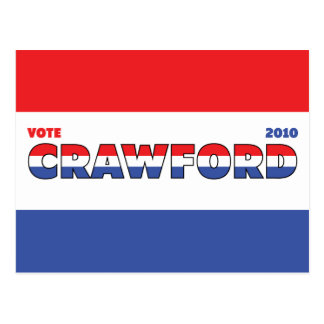 Vote Crawford 2010 Elections Red White and Blue Postcard