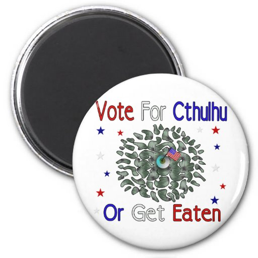 VOTE CTHULHU MAGNET