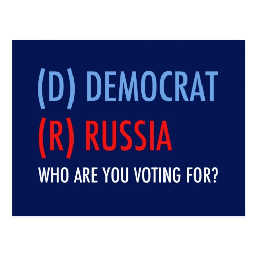 Vote D for Democrat R for Russia Funny Election Postcard