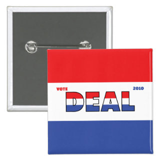 Vote Deal 2010 Elections Red White and Blue 2 Inch Square Button