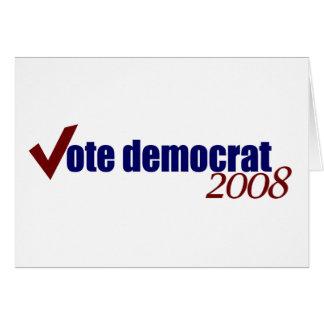 Vote Democrat 2008 Card