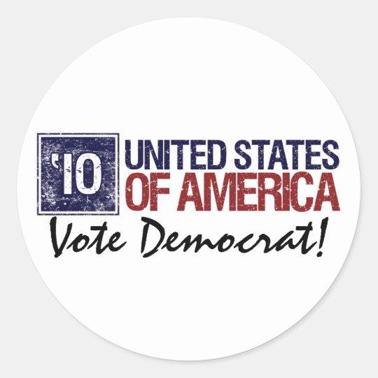 Vote Democrat in 2010 - Vintage United States Classic Round Sticker