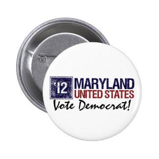 Vote Democrat in 2012 – Vintage Maryland Pinback Buttons