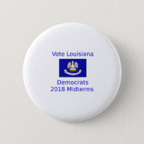 Vote Democrat Louisiana - 2018 Midterm Elections Button