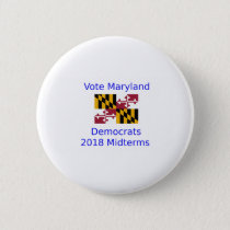 Vote Democrat Maryland - 2018 Midterm Elections Button
