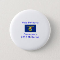 Vote Democrat Montana - 2018 Midterm Elections Button