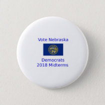 Vote Democrat Nebraska - 2018 Midterm Elections Button