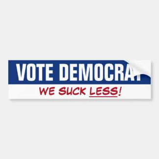 Vote Democrat - We Suck Less! Funny DNC Slogan Bumper Sticker